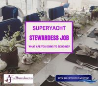 Superyacht Stewardess Job: Everything you need to know about what you are going to be doing when you land your first job!